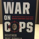 book cover of 'The War on Cops' book by Heather Mac Donald. Photo credit: Spencer Irvine